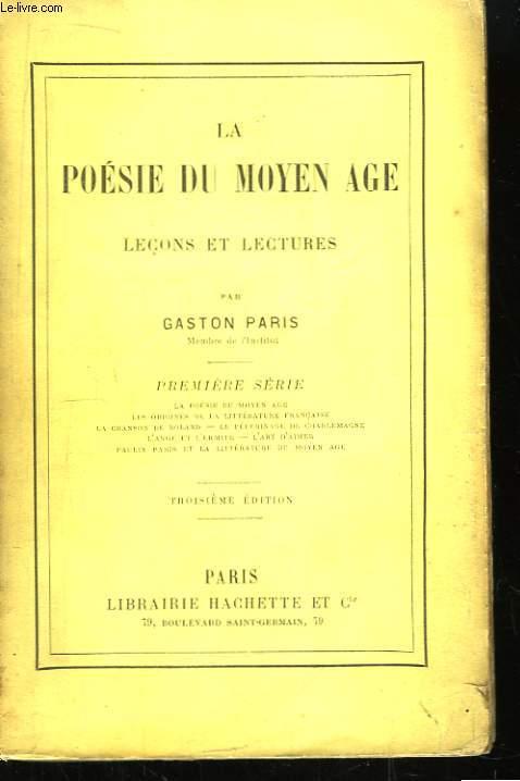 La Poésie du Moyen Âge. 1ère série.