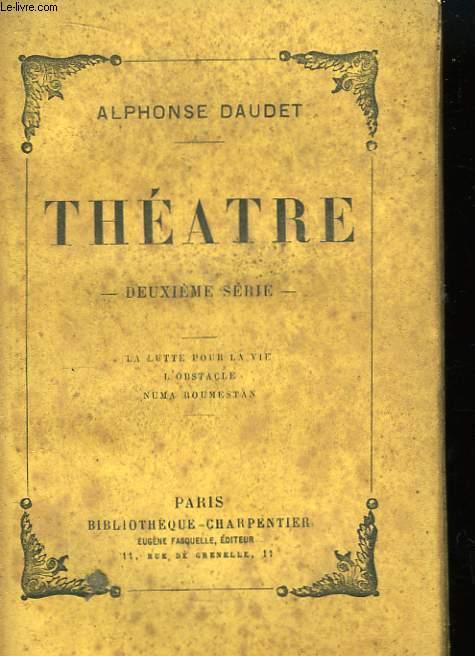 Théâtre. 2ème série.
