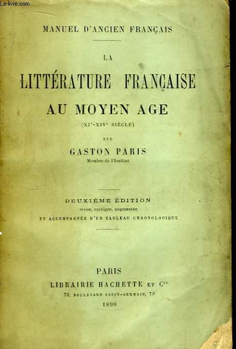 La Littérature Française au Moyen Age (XIe - XIVe siècle)