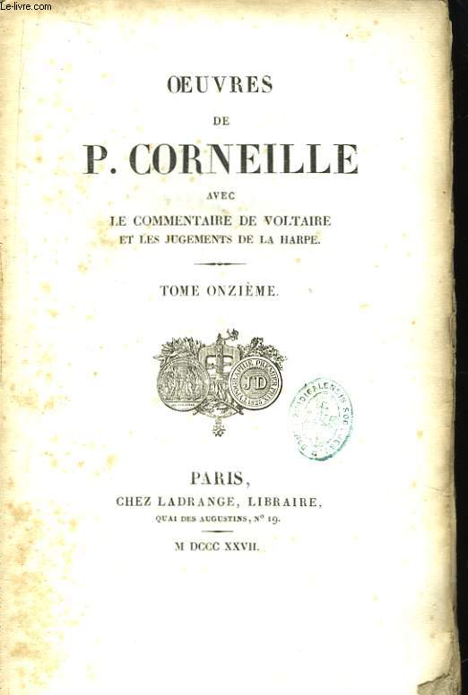 Oeuvres de P. Corneille. TOME XI
