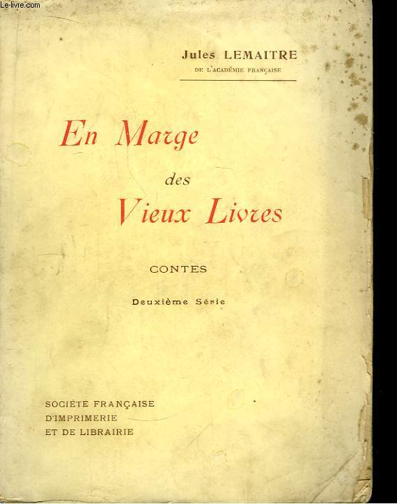 En Marge des Vieux Livres. 2ème série.