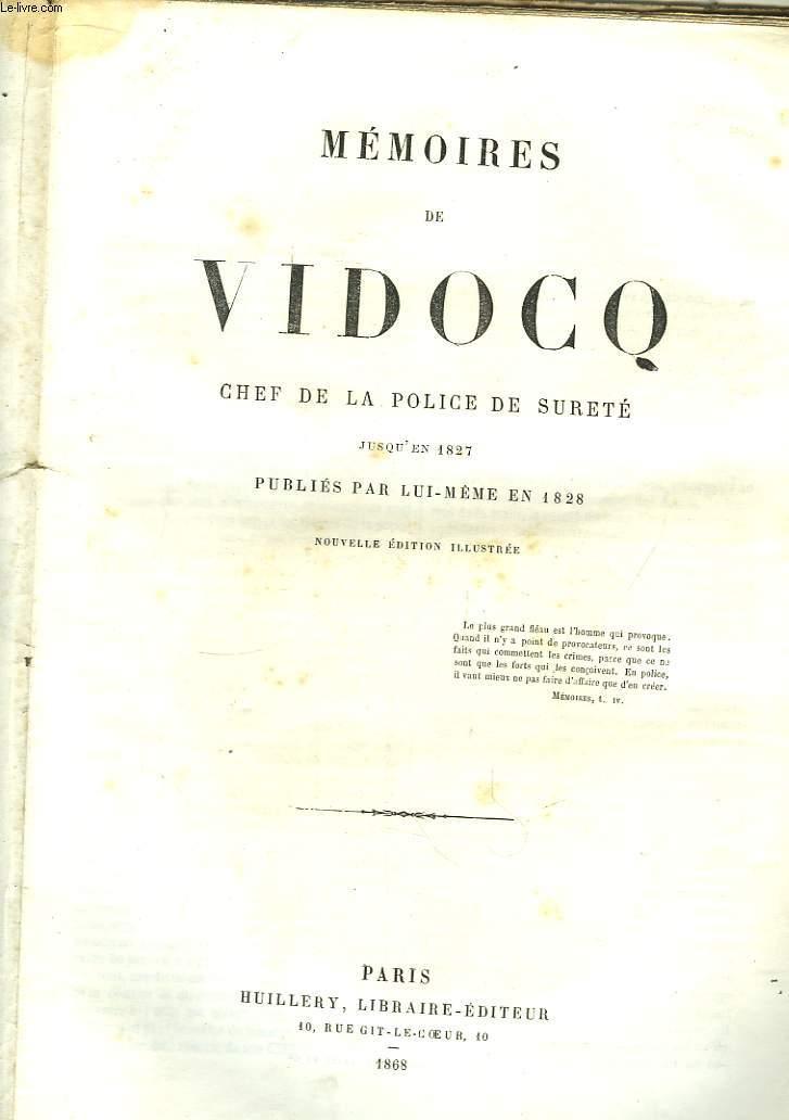 Mémoires de Vidocq, chef de la Police de Sureté jusqu'à 1827