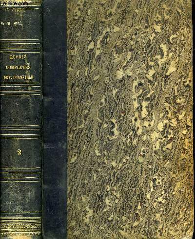 Oeuvres Complètes de P. Corneille. TOME 2nd