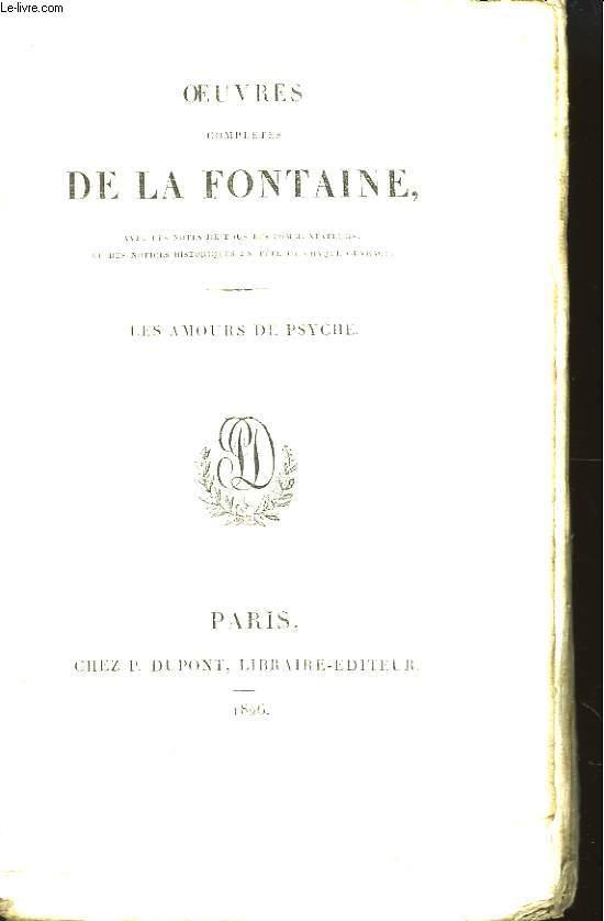 Oeuvres complètes de La Fontaine. TOME V : Les Amours de Psyché.