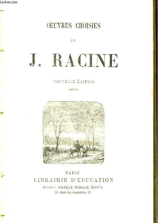 Oeuvres choisies de J. Racine.