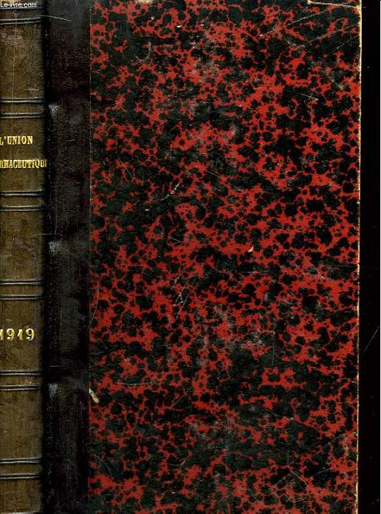 L'Union Pharmaceutique, et le Bulletin Commercial réunis. 60ème volume : Année 1919