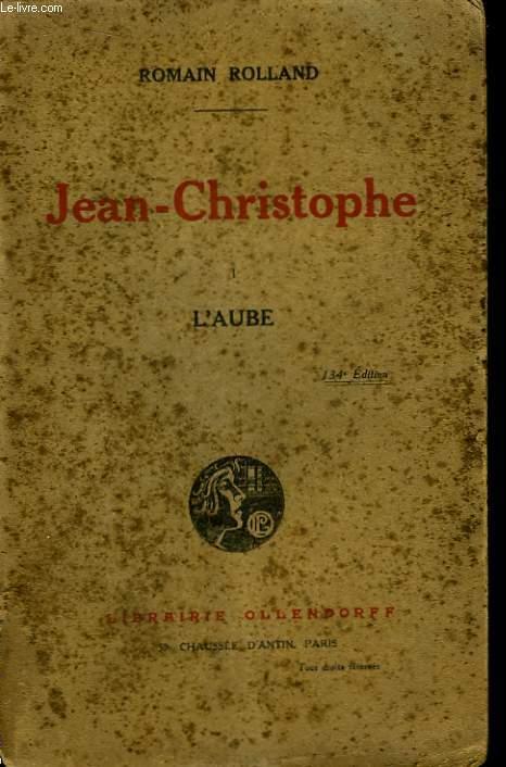 Jean-Christophe. L'Aube.