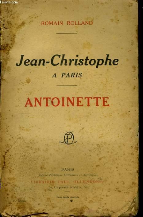 Jean-Christophe à Paris. Antoinette.