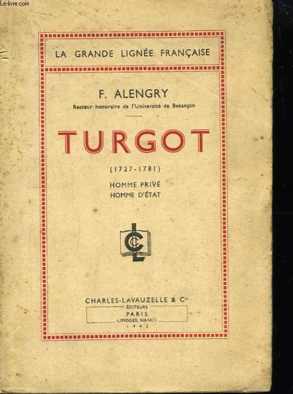 Turgot (1727 - 1781).