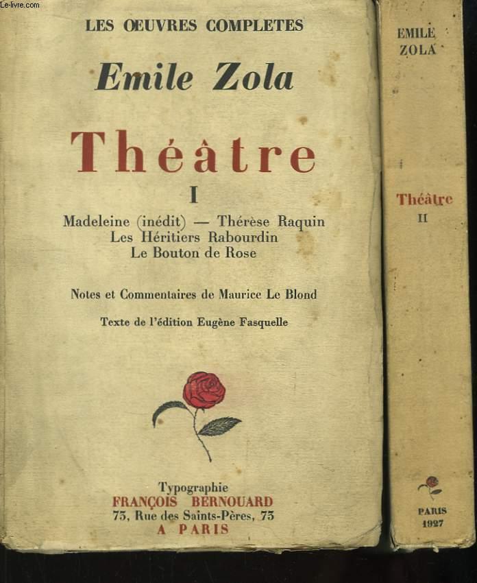 Les Oeuvres Complètes d'Emile Zola. Théâtre. En 2 Tomes