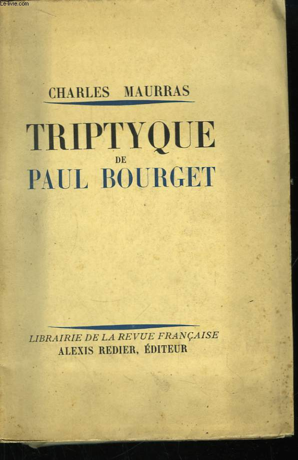 Triptyque de Paul Bourget.