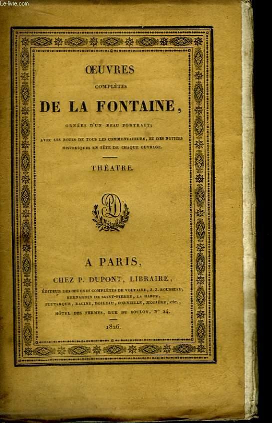 Oeuvres complètes de La Fontaine. Tome IV : Théâtre