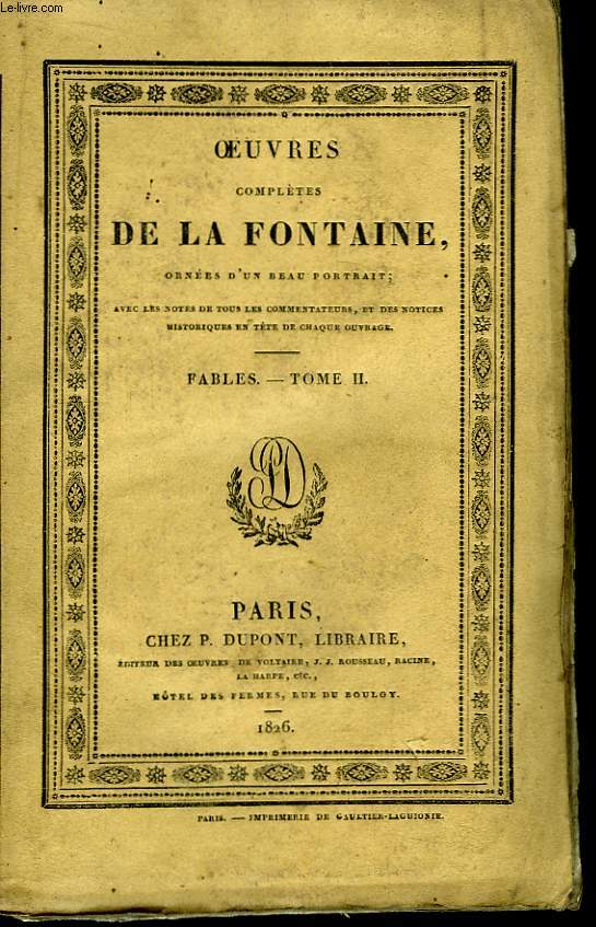 Oeuvres complètes de La Fontaine. Tome II : Fables, 2ème partie.
