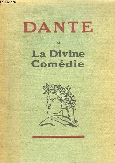 Dante et La Divine Comédie.
