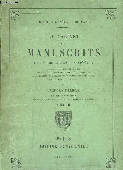 Le Cabinet des Manuscrits de la Bibliothèque Nationale. TOME III