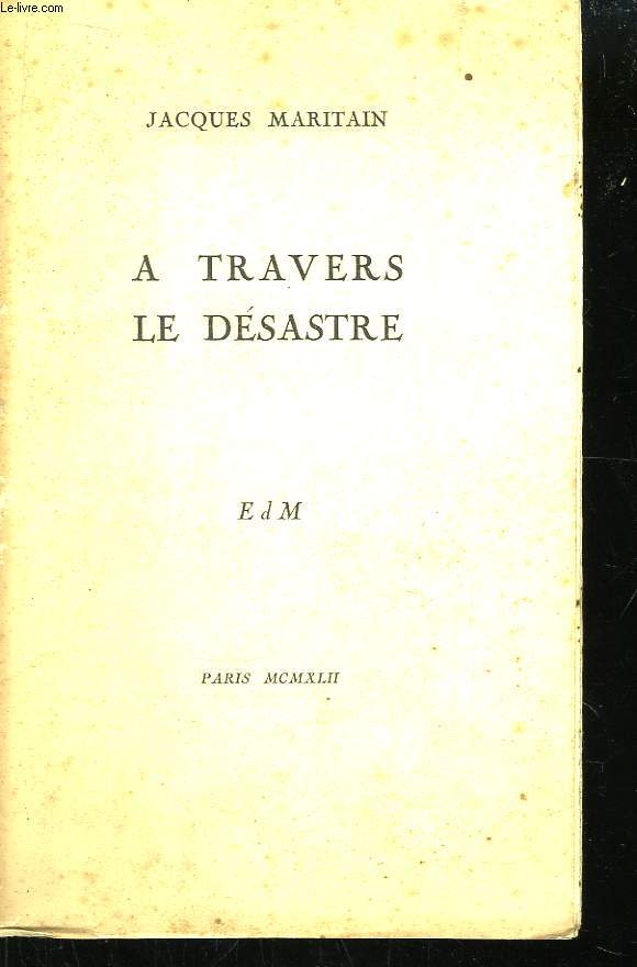 A Travers le Désastre