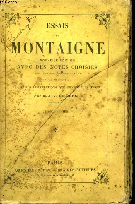 Essais de Montaigne. TOME 1er