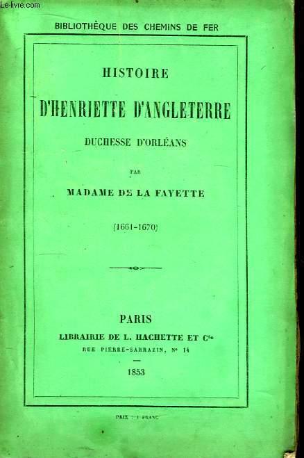Histoire d'Henriette d'Angleterre, duchesse d'Orléans 1661 - 1670