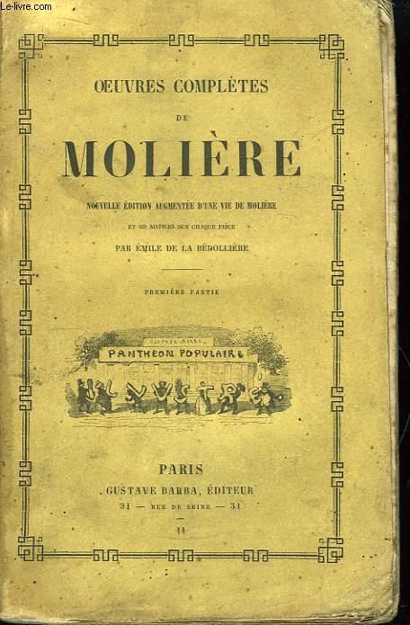 Oeuvres Complètes de Molière. 1ère partie.
