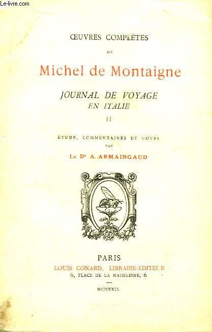 Journal de Voyage en Italie. TOME II