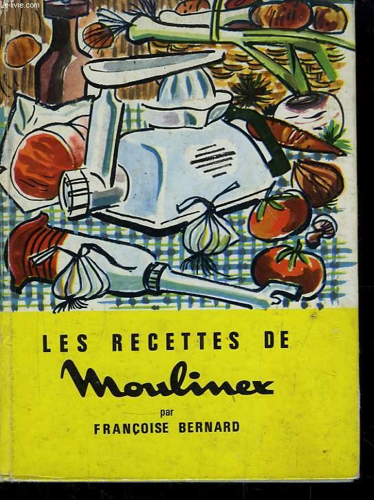 Les recettes de Moulinex.