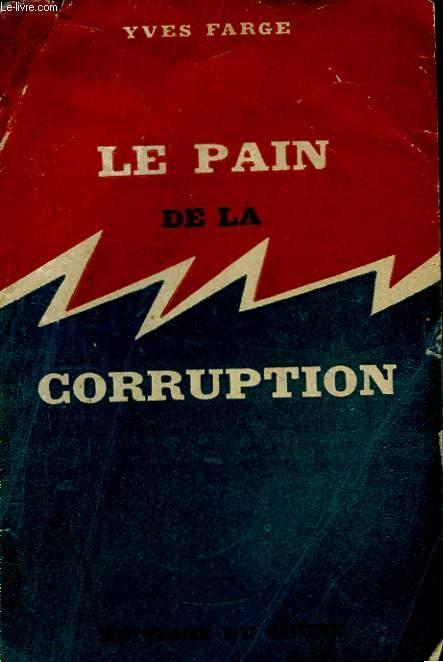 La pain de la corruption