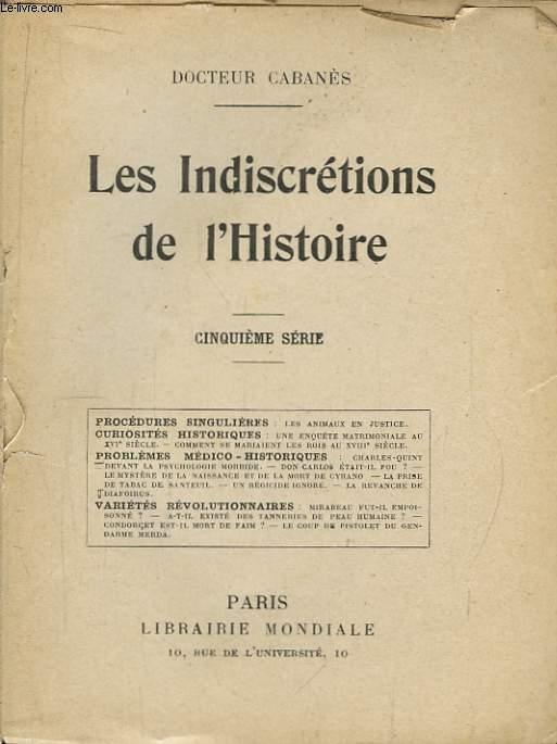 Les Indiscrétions de l'Histoire. 5ème série.