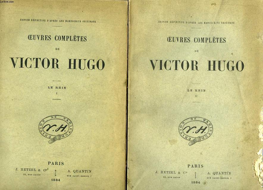 Oeuvres complètes de Victor Hugo. Le Rhin. En 2 TOMES