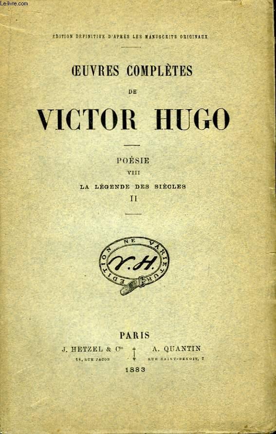 Oeuvres complètes de Victor Hugo. Poésie, TOME VIII : La Légende des Siècles, 2ème partie.