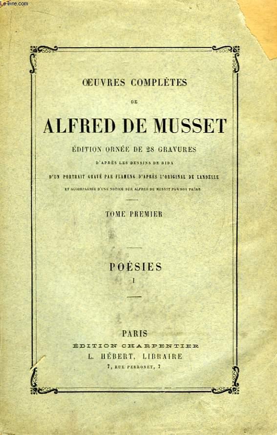 Oeuvres Complètes de Alfred de Musset. TOME I : Poésies, 1ère parties.