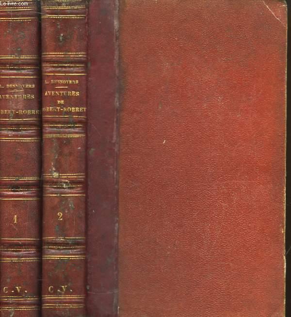 Les Aventures de Robert-Robert et de son fidèle compagnon Toussaint Lavenette. En 2 TOMES