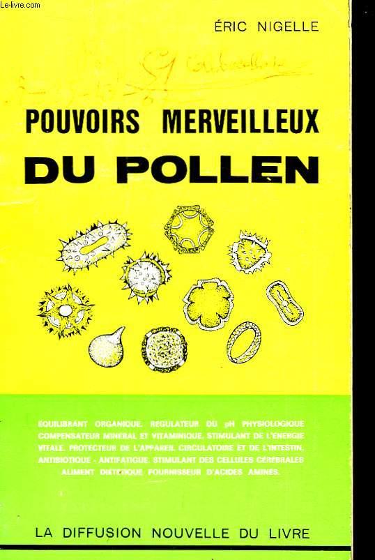 Pouvoirs merveilleux du Pollen