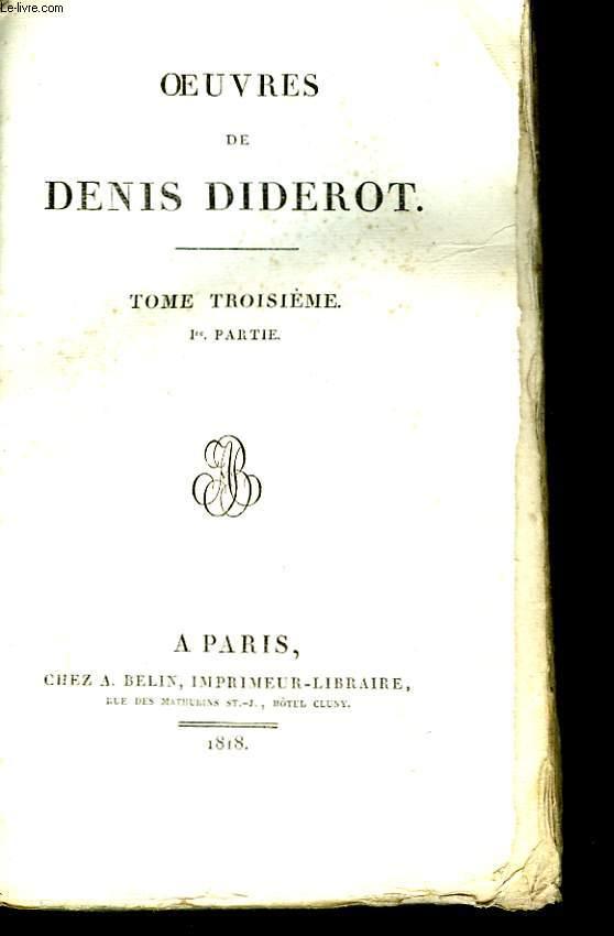 Oeuvres de Denis Diderot. TOME III, 1ère partie : Dictionnaire Encyclopédique Journaliste - Zend Avesta