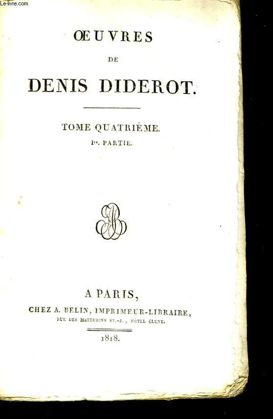 Oeuvres de Denis Diderot. TOME IV, 1ère partie.