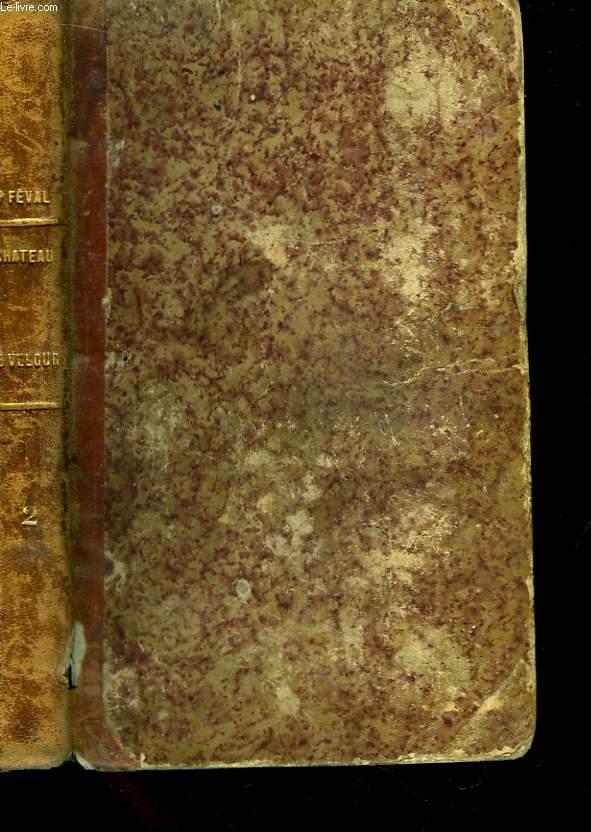 Oeuvres de Paul Féval. TOME 2 : Le Comte Barbebleue