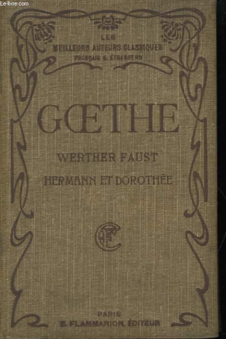 Werther - Faust. Hermann et Dorothée.