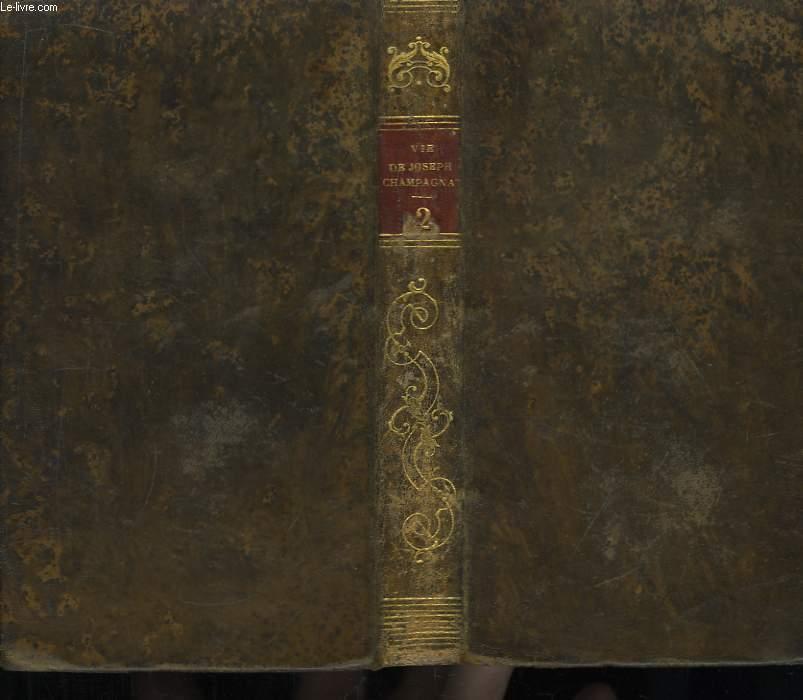 Vie de Joseph-Benoit-Marcellin Champagnat. 2ème partie : Ses Vertus et son Esprit.