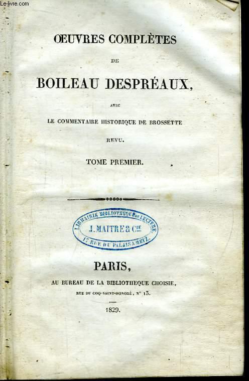 Oeuvres complètes de Boileau Despréaux. En 3 TOMES