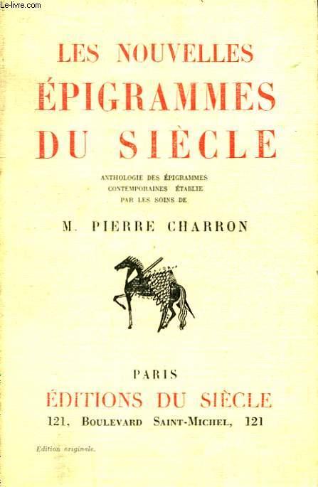 Les Nouvelles Epigrammes du siècle.