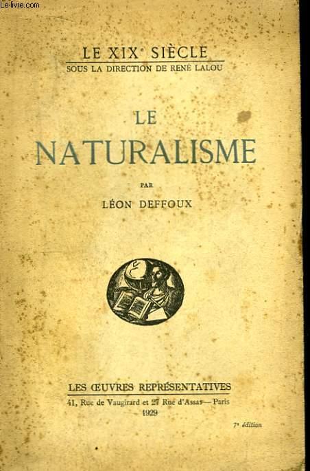 Le Naturalisme.