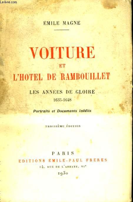 Voiture et 'Hôtel de Rambouillet. Les Années de Gloire 1635 - 1648