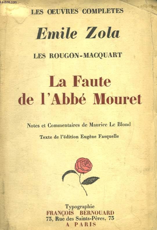 Les Rougon-Macquart. La Faute de l'Abbé Mouret.