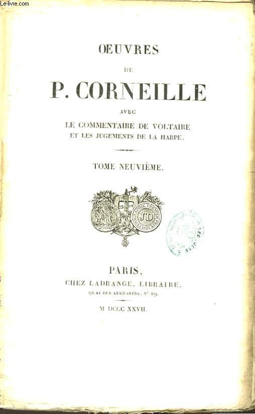 Oeuvres de P. Corneille. TOME 9