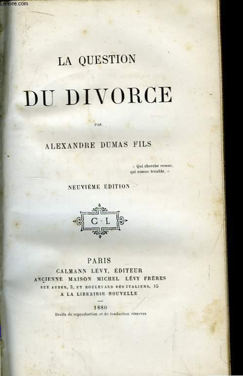 La Question du Divorce.