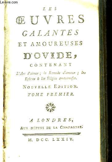 Les Oeuvres Galantes et Amoureuses. TOME 1er