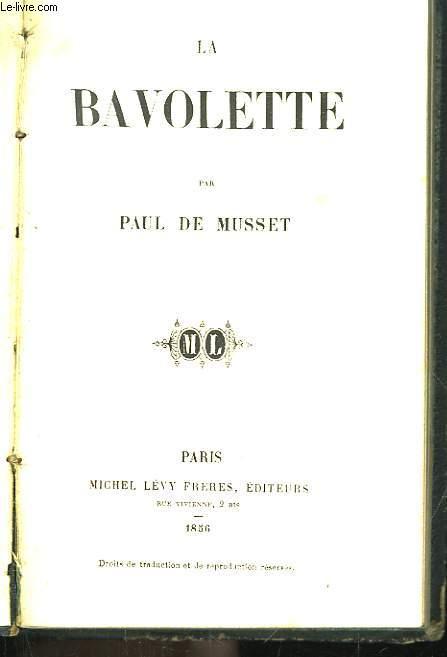 La Bavolette.