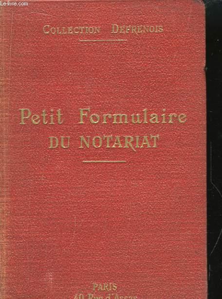 Petit Formulaire du Notariat.
