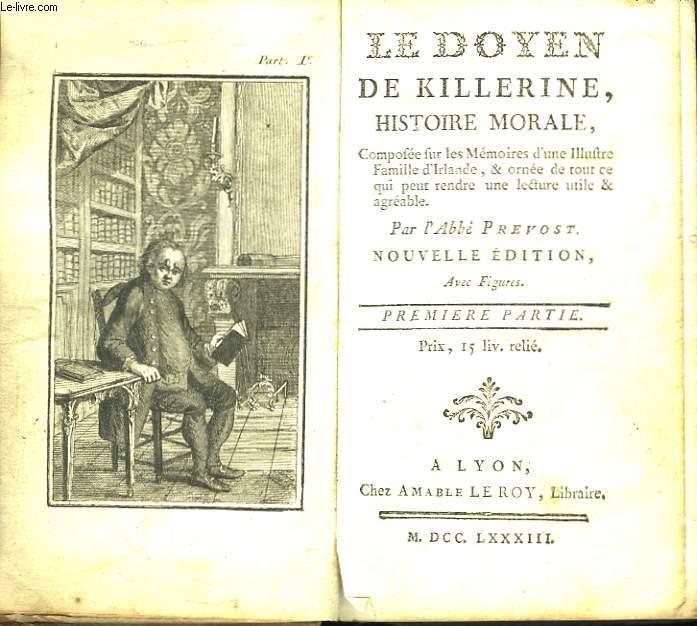 Le Doyen de Killerine, Histoire Morale. Tomes 1 et 2, en un seul volume.