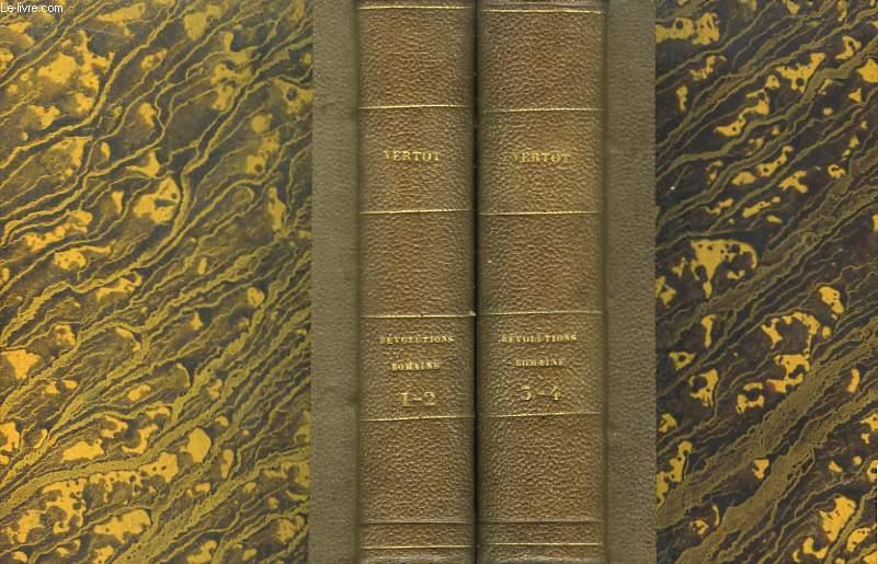 Histoire des Révolutions, arrivées dans le Gouvernement de la République Romaine. 4 Tomes, en 2 volumes.