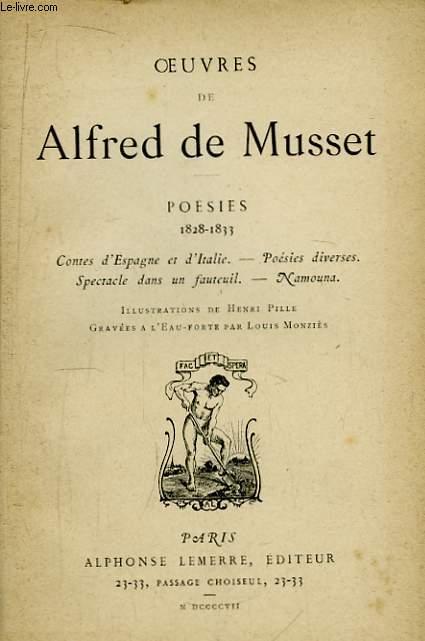 Oeuvres de Alfred de Musset. Poésies 1828 - 1833